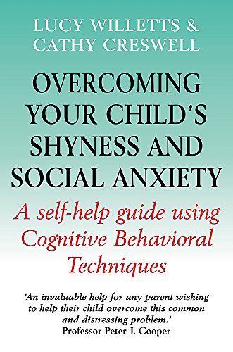 Overcoming Your Child's Shyness and Social Anxiety (Overcoming Books) By Lucy Willetts
