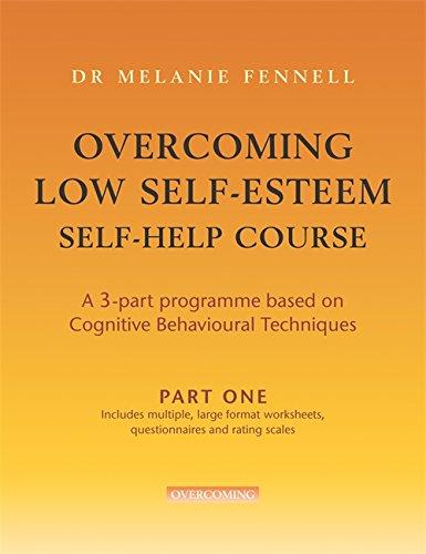 Overcoming Low Self-esteem By Melanie Fennell