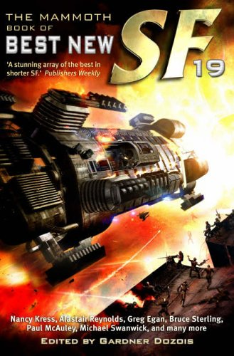 The Mammoth Book of Best New Science Fiction By Gardner Dozois