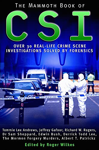 The Mammoth Book of CSI By Roger Wilkes