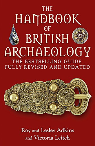 The Handbook of British Archaeology By Roy A. Adkins