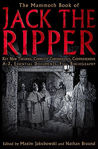 The Mammoth Book of Jack the Ripper By Maxim Jakubowski (BooksellerEditor)