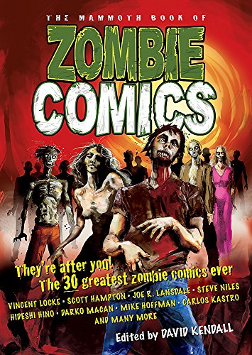 The Mammoth Book of Zombie Comics by David Kendall