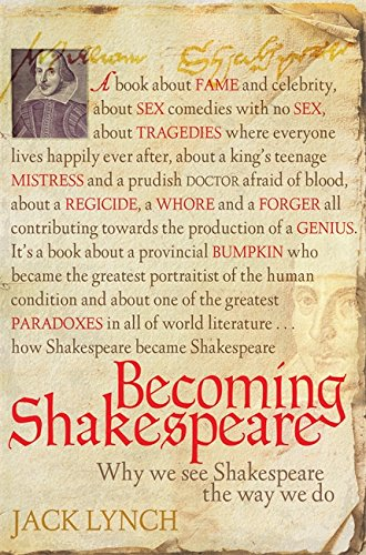 Becoming Shakespeare par Jack Lynch