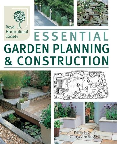 The RHS Essential Garden Planning and Construction By Christopher Brickell