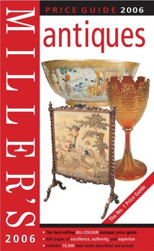 Miller's Antiques Price Guide 2006 By Elizabeth Norfolk