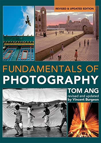 Fundamentals of Modern Photography by Tom Ang