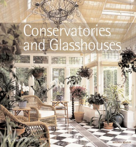 Conservatories and Glasshouses By Jackum Brown