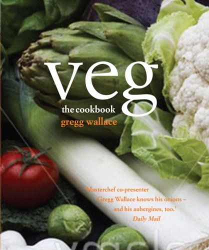 Veg: The Cookbook by Gregg Wallace
