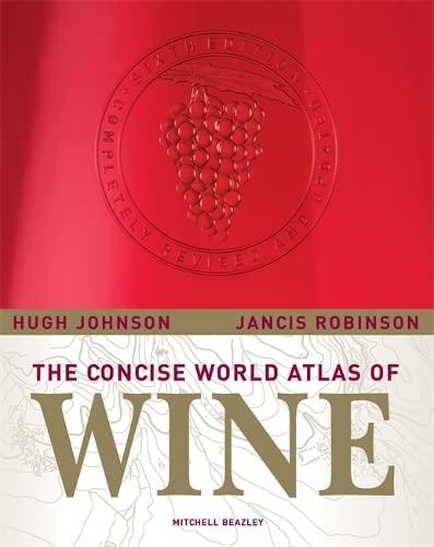 Concise World Atlas of Wine By Hugh Johnson