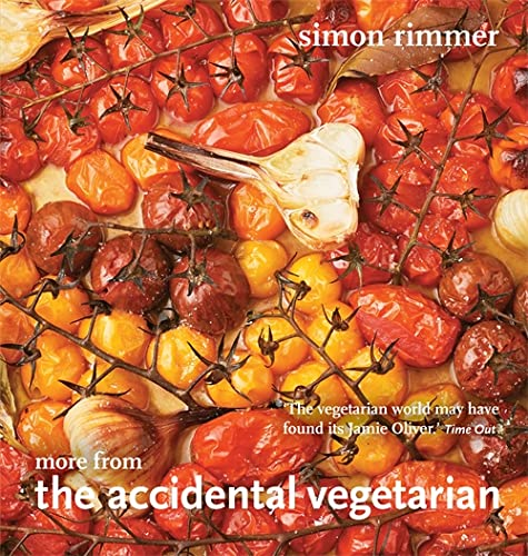 More from the Accidental Vegetarian By Simon Rimmer
