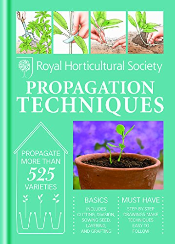 RHS Handbook: Propagation Techniques By The Royal Horticultural Society