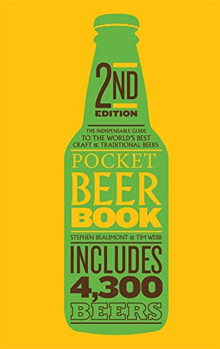 Pocket Beer Book: The Indispensable Guide to the World's Best Craft & Traditional Beers - Includes 4,300 Beers: 2015 by Stephen Beaumont