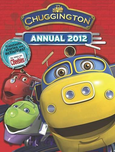Chuggington Annual 2012 (Annuals 2012)