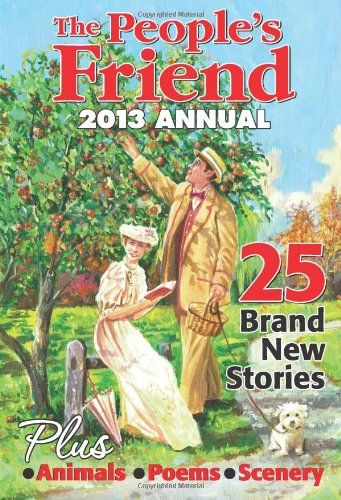 The People's Friend Annual 2013 By No author.