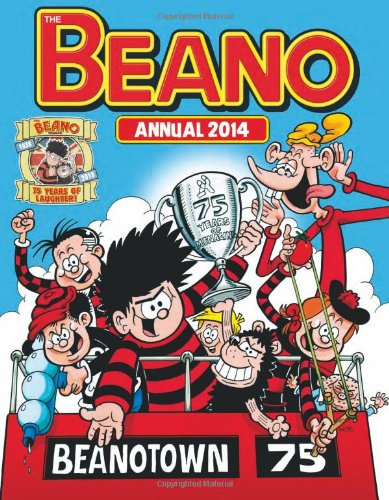Beano Annual 2014 (Annuals 2014) By DCTHOMSON