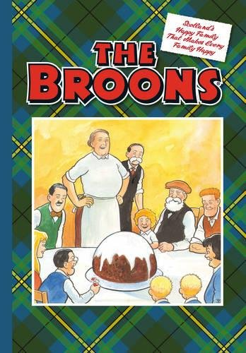 The Broons: Scotland's Happy Family That Makes Every Family Happy (Annuals 2017) By Parragon Books Ltd