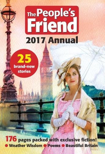 Peoples Friend Annual 2017 by DC Thomson