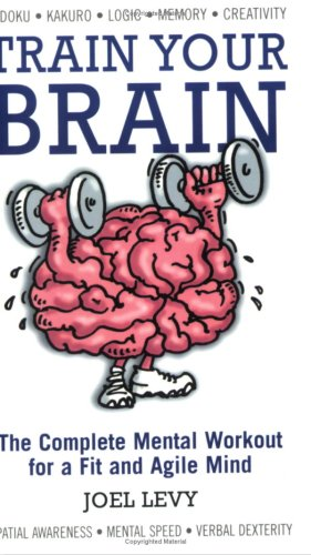 Train Your Brain By Joel Levy