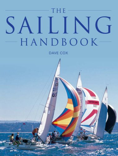 The Sailing Handbook By Dave Cox