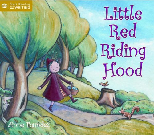 Little Red Riding Hood by Anne Faundez
