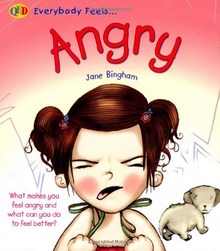 Angry by Jane M. Bingham