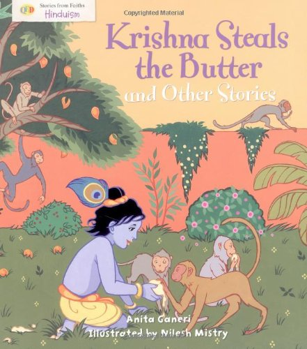 """""""Krishna Steals the Butter"""" and Other Stories By Anita Ganeri"""