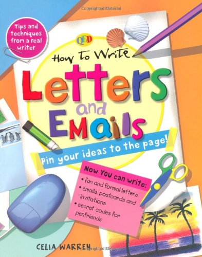 How to Write... Letters and Emails By Celia Warren