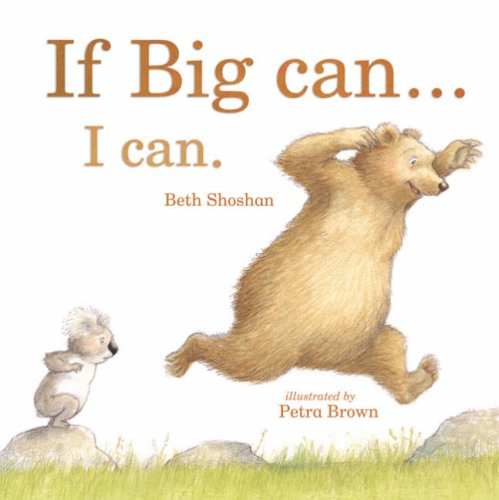 If Big Can... I Can By Beth Shoshan