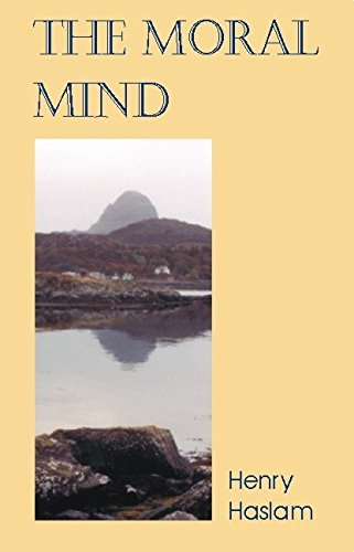 Moral Mind By Henry Haslam