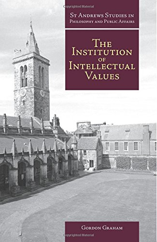 Institution of Intellectual Values By Gordon Graham