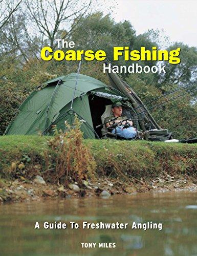 The Coarse Fishing Handbook By Tony Miles