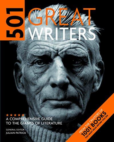 501 Great Writers By General editor Julian Patrick