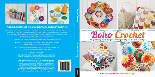 Boho Crochet: 30 Gloriously Colourful Projects Inspired by Traditional Folk Style By Marinke Slump