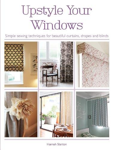 Upstyle Your Windows By Hannah Stanton