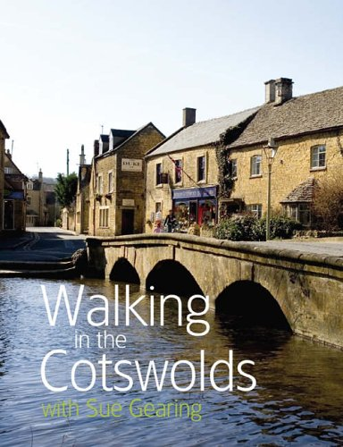 Walking in the Cotswolds By Sue Gearing