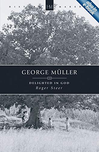 George Muller By Roger Steer