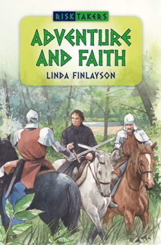 Adventure and Faith By Linda Finlayson
