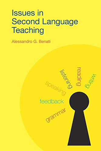 Issues in Second Langauage Teaching By Alessandro G. Benati