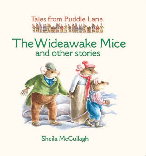 The Wideawake Mice and Other Stories By Sheila K. McCullagh