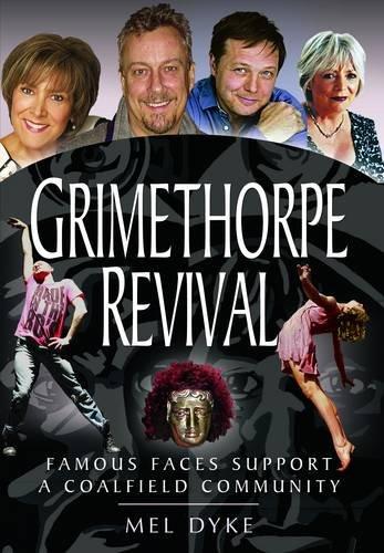 Grimethorpe Revival By Mel Dyke