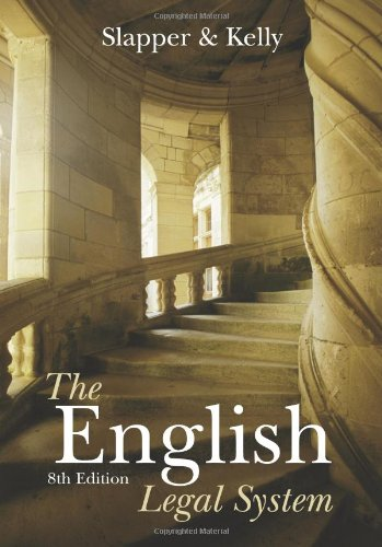 The English Legal System By David Kelly (formerly at Staffordshire University, UK)