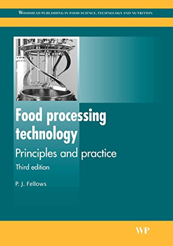 Food Processing Technology: Principles and Practice by P. J. Fellows