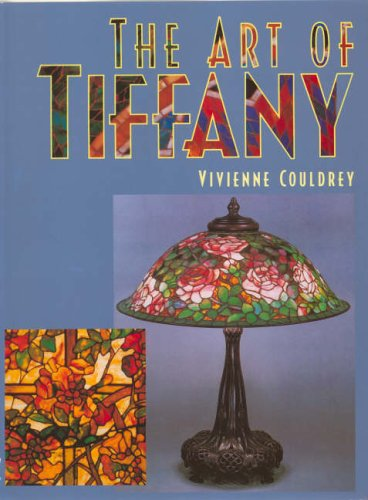 The Art of Tiffany By Vivienne Couldrey