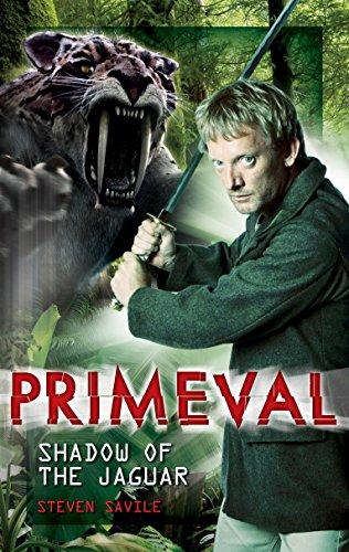 Primeval - Shadow of the Jaguar By Steven Savile