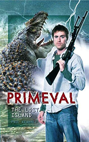 Primeval - the Lost Island By Steven Savile