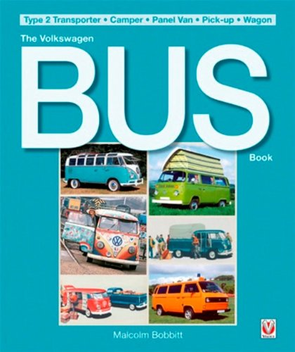 The Volkswagen Bus Book By Malcolm Bobbitt