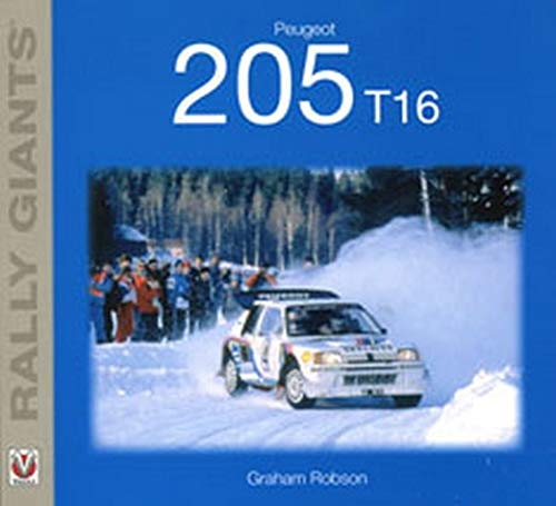 Peugeot 205 T16 By Graham Robson