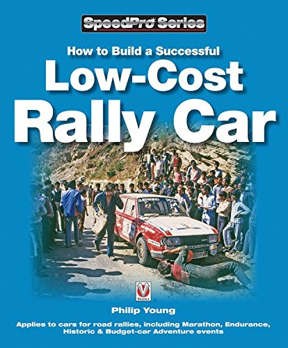How to Build a Low-cost Rally Car By Philip Young