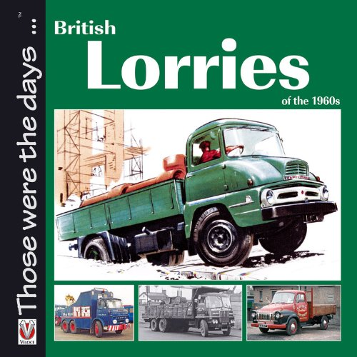 British Lorries of the 1960s By Malcolm Bobbitt
